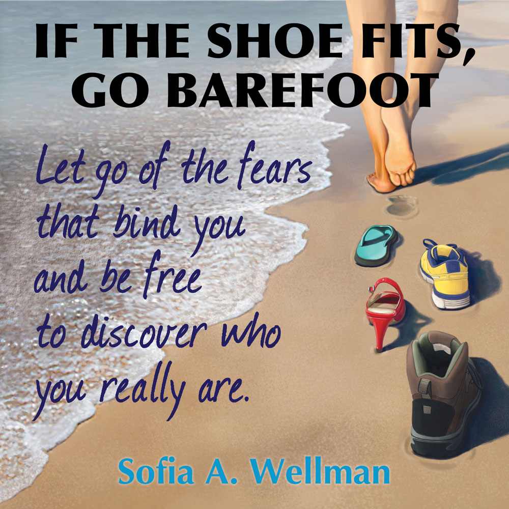 Sofia Wellman - If The Shoe Fits Go Barefoot - Cover