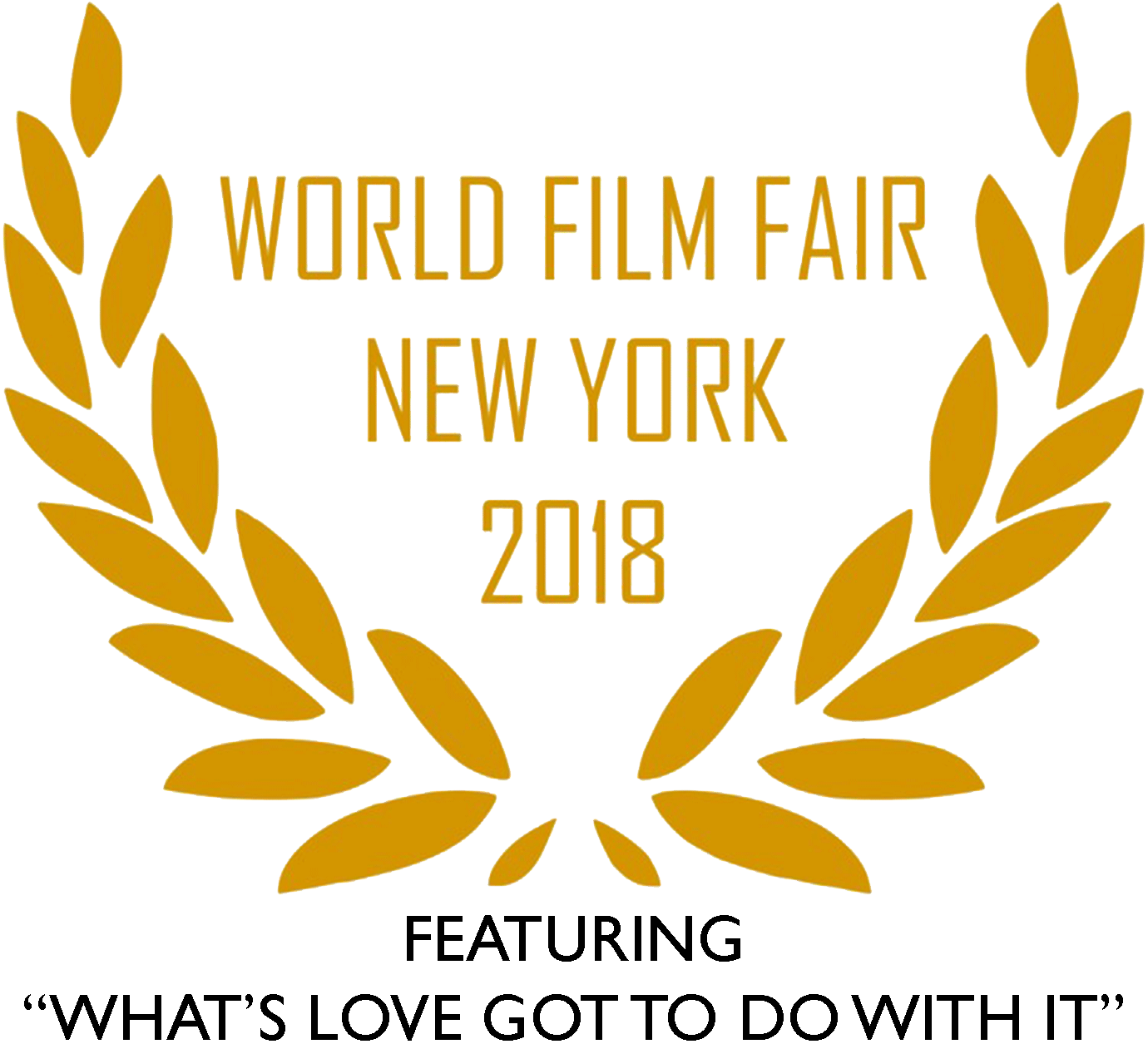 Sofia Wellman - Whats Love Got To Do With It - World Film Fair - 2018